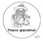 Thanks grandma